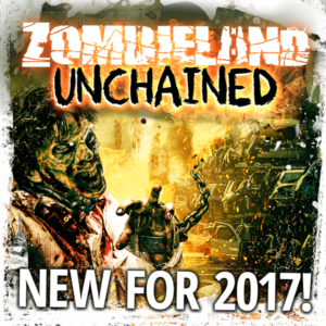 Zombieland Unchained (New For 2017)